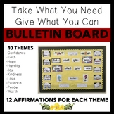 Take What You Need, Give What You Can Bulletin Board