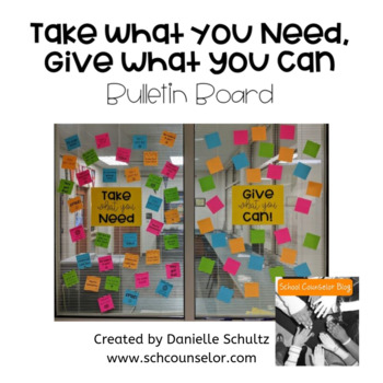Take What You Need, Give What You Can - Positivity Bulletin Board