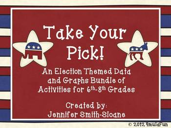 Take Your Pick- Election Data and Statistics Activity