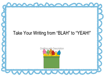 "Take Your Writing from ""Blah"" to ""Yeah"""