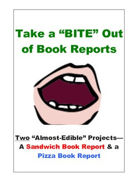 "Take a Bite Out of Book Reports:  Two ""Almost-Edible"" Projects"