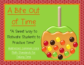 Take a Bite out of Time - Addresses Common Core Math Standards for Telling Time
