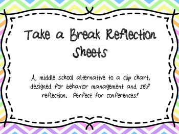 Take a Break Reflection Behavioral Management System
