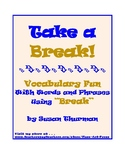 """Vocabulary Activities: Words and Phrases Using """"Break"""" (3"""