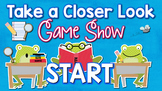 Take a Closer Look Game Show: Close Reading for First Grade