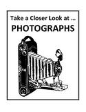 Take a Closer Look at ... PHOTOGRAPHS