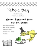 Take a Day: No Prep Book Based Sub Plans, Green Eggs and Ham - 1st Grade