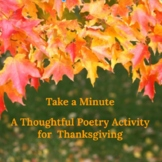 Take a Minute: A Thoughtful Thanksgiving Poem and Poetry Activity