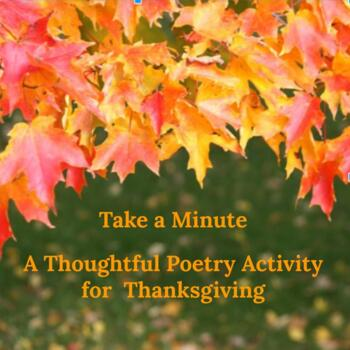 Take a Minute: A Thoughtful Poem and Poetry Activity for Canadian Thanksgiving