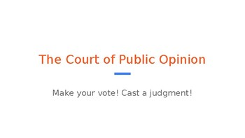 Take a Stand (Hot Seat Game): The Court of Public Opinion