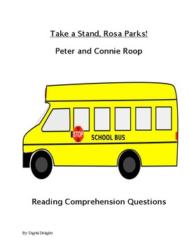 Take a Stand, Rosa Parks! Reading Comprehension Questions
