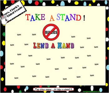 Take a Stand and Lend a Hand Anti-Bully Smartboard Attendance
