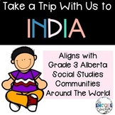 Take a Trip With Us to India- Grade 3 Social Studies Commu
