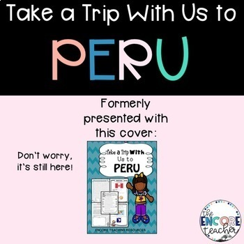 Take a Trip With Us to Peru- Grade 3 Social Studies Communities in the World
