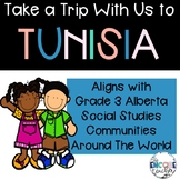 Take a Trip With Us to Tunisia- Grade 3 Social Studies Communities in the World