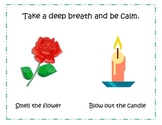 """""""Take a deep breath and calm down"""" Poster (Smell the flower/Blow out the candle)"""