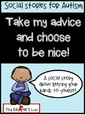 Social Stories for Autism: Take my advice and choose to be nice!