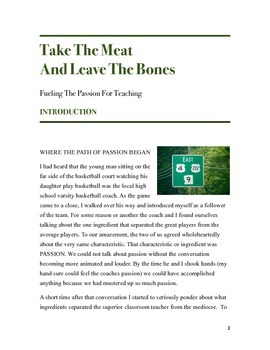 Take the Meat & Leave the Bones:Fueling the Passion for Teaching-CALLED TO TEACH