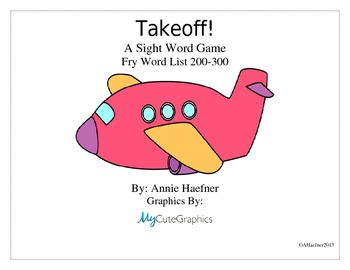 Takeoff! A Sight Word Game: Fry List 200-300