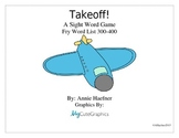 Takeoff! A Sight Word Game: Fry List 300-400