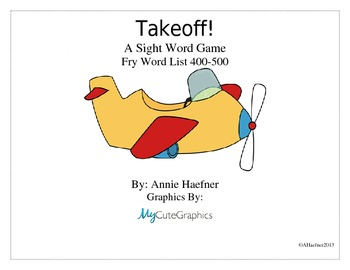 Takeoff! A Sight Word Game: Fry List 400-500