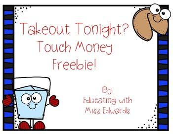Takeout Tonight? Touch Money Freebie