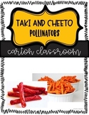 Pollinators and Pollination with Cheetos!