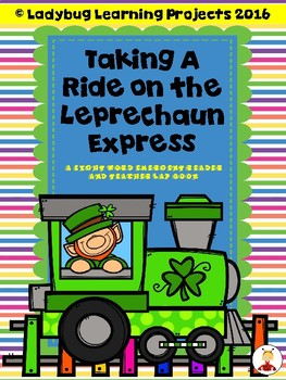 Taking A Ride on the Leprechaun Express  (A Sight Word Emergent Reader)
