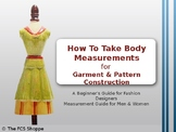 How to Take Body Measurements for Garments & Patterns