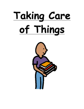Taking Care Of Things Social Story