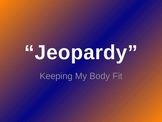 Taking Care of My Body PowerPoint Jeopardy Game