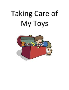 Taking Care of My Toys