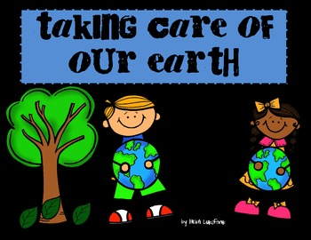 Taking Care of  Our Earth Packet