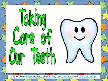 Taking Care of Our Teeth Shared Reading for Kindergarten- Dental Health Month