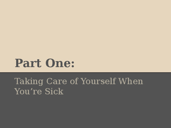 Taking Care of Yourself When Your Sick