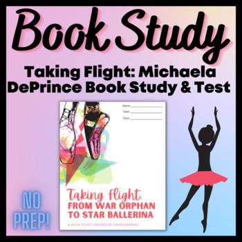 Taking Flight: Michaela DePrince Book Study and Book Test