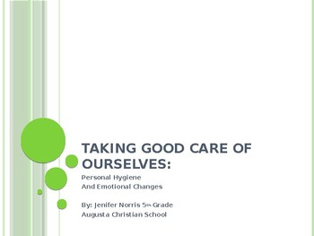 Taking Good Care of ourselves: Personal Hygiene