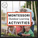 40 Montessori Activities for the Outdoor Classroom for Par