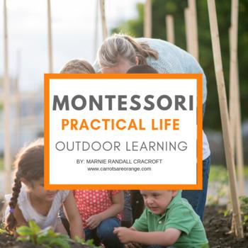 Taking Montessori Outside: Practical Life