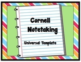 Taking Notes: Cornell Universal Template