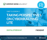 Taking Perspectives on Cyber Bullying: Digital Citizenship LITE