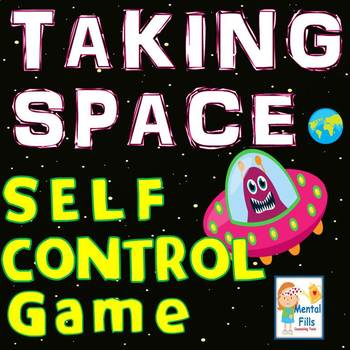 Taking Space: Personal Time Outs for Anger and Anxiety Sel