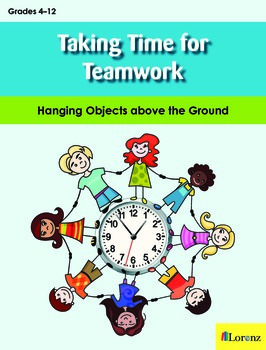 Taking Time for Teamwork: Hanging Contraption Challenges