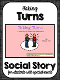 Taking Turns- Social Story for Student's with Special Needs