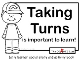 Taking Turns is Important to Learn: Early learner social skills & activity book