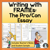 Taking a Stance Writing a Pro or Con Position with FRAME