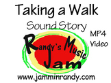 Taking a Walk (Sound Story)