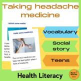Life skills vocabulary - taking medicine for a headache