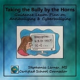 Taking the Bully by the Horns: Guidance Lesson on Anti-Bul
