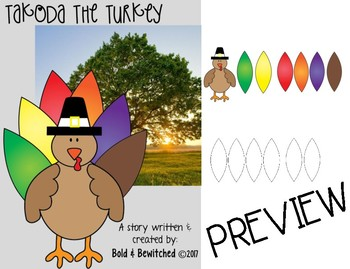 Takoda the Turkey- A colorful and NOT so colorful TALE